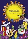 Érase una vez Un Cuento Ruso: El mejor regalo para un niño desobediente: 4 (Fuera de colección - Akal)