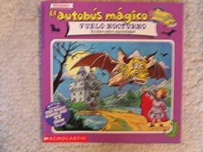 El autobus magico vuelo nocturno: Un libro sobre murcielagos (Spanish Edition)