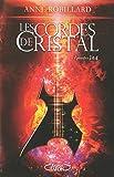 Les Cordes de cristal Episodes 3 et 4
