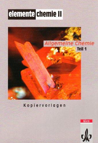 Elemente Chemie II: Kopiervorlagen mit Lösungen Klassen 10-13 (Elemente Chemie. Ausgabe ab 2006)