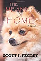 The Meaning Of Home 1731374437 Book Cover