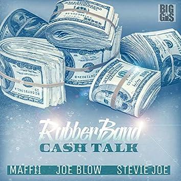 Rubberband Cash Talk