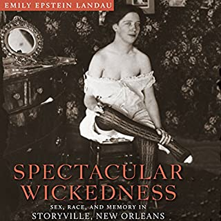 Spectacular Wickedness audiobook cover art