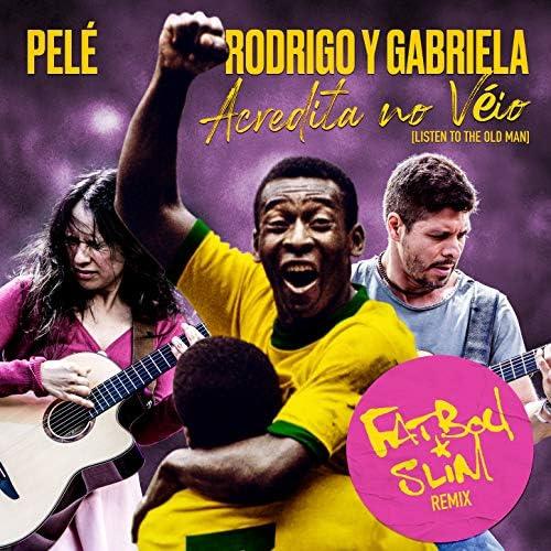 Pelé, Rodrigo Y Gabriela & Fatboy Slim