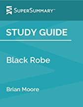 Study Guide: Black Robe by Brian Moore (SuperSummary)