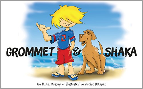 Grommet & Shaka: Sea Shore Adventures of a Boy and His Dog (English Edition)