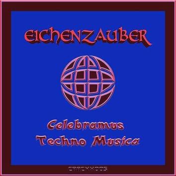 Celebramus Techno Musica