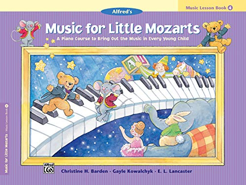 Music for Little Mozarts: Music Lesson Book 4: A Piano Course to Bring Out the Music in Every Young Child