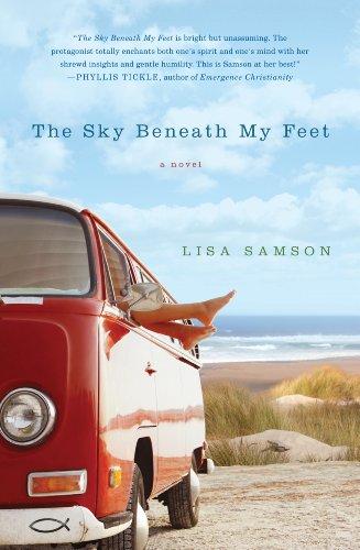The Sky Beneath My Feet by [Lisa Samson]