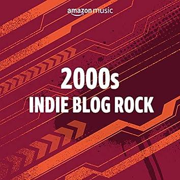 2000s Indie Blog Rock