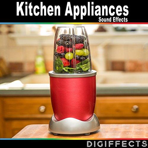 Kitchen Appliances Sound Effects