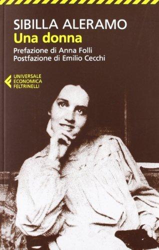 Una Donna - Nuova Edizione 2013 (Italian Edition) by Sibilla Aleramo (2013-02-02)