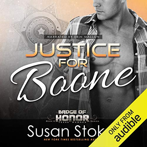 Justice for Boone: Badge of Honor: Texas Heroes, Book 6