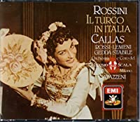 Rossini: Il turco in Italia / Maria Callas, Rossi-Lemeni, Gedda, Stabile; Gavazzeni