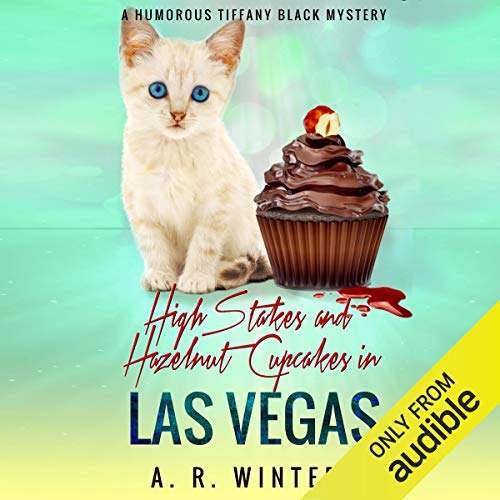 High Stakes and Hazelnut Cupcakes in Las Vegas cover art