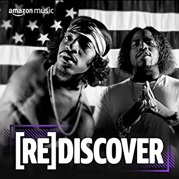 REDISCOVER Outkast