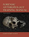 Forensic Anthropology Training Manual