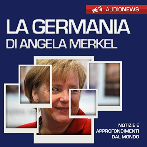 Couverture de La Germania di Angela Merkel