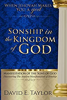 Sonship in the Kingdom of God by [David E. Taylor]