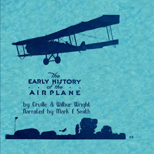 Early History of the Airplane audiobook cover art