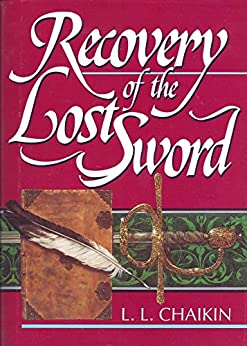 Recovery of the Lost Sword by [Linda Chaikin, Steve Chaikin]