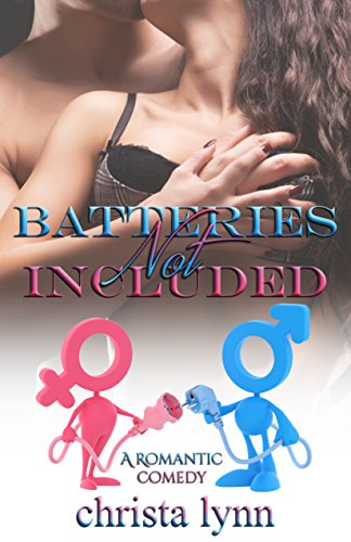 Batteries Not Included: A Romantic Comedy