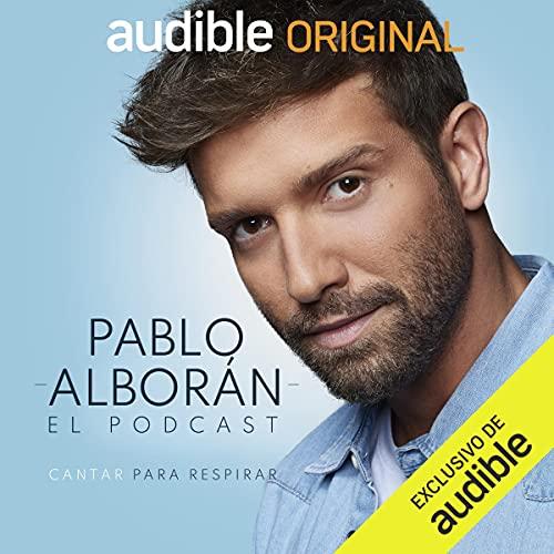 Pablo Alborán: cantar para respirar