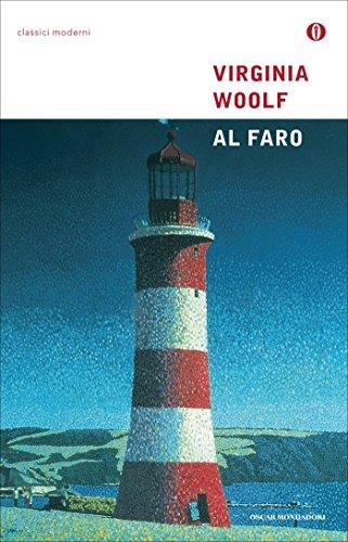 Al Faro (Mondadori) (Oscar classici moderni Vol. 82)