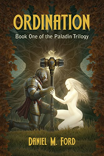 Ordination: Book One of The Paladin trilogy