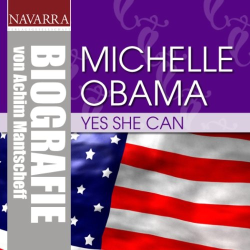 Michelle Obama. Yes she can  By  cover art
