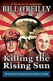 Killing the Rising Sun (Bill O'Reilly's Killing Series)