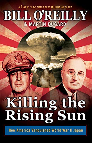Killing the Rising Sun (Bill O'Reilly's Killing Series)