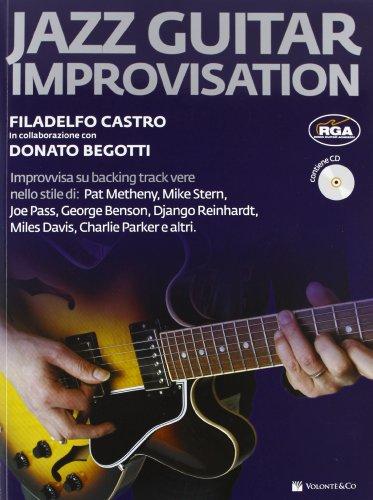 Jazz guitar improvisation. Con CD Audio
