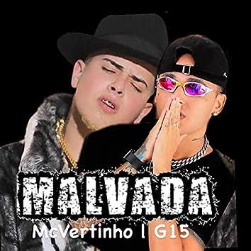 Malvada (feat. MC G15) (Brega Funk)