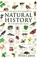 The Pelagic Dictionary of Natural History of the British Isles