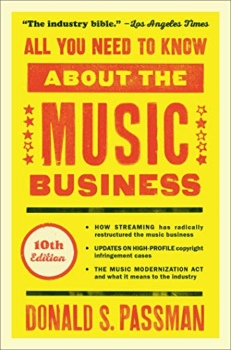 Compare Textbook Prices for All You Need to Know About the Music Business: 10 Edition ISBN 9781501122187 by Passman, Donald S.