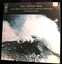 Szell/Debussy/Ravel - La Mer/Daphnis and Chloe-Suite No. 2 - Pavane for a Dead Princess - The Cleveland Orchestra