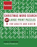 Funster Christmas Word Search 101 Large-Print Puzzles for Adults and Kids: Exercise your brain and fill your heart with Christmas spirit