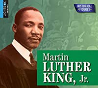 Martin Luther King, Jr. (Historical Figures)