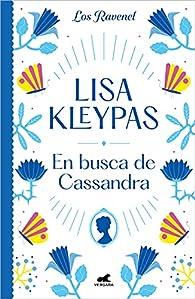 En busca de Cassandra par Lisa Kleypas