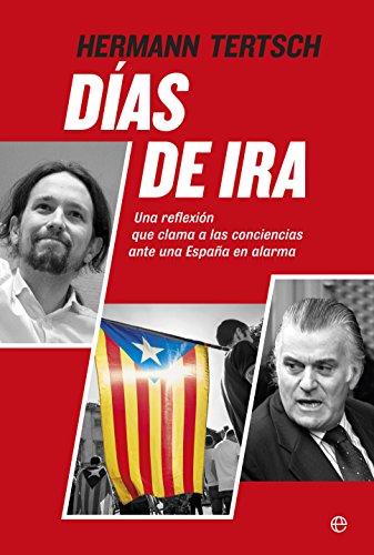Días de ira (Actualidad) eBook: Tertsch, Hermann: Amazon.es ...