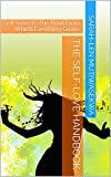 Image of The Self-Love Handbook: Self-Love Is The Root From Which Everthing Grows