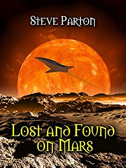 Lost and Found on Mars by [Steve Parton]