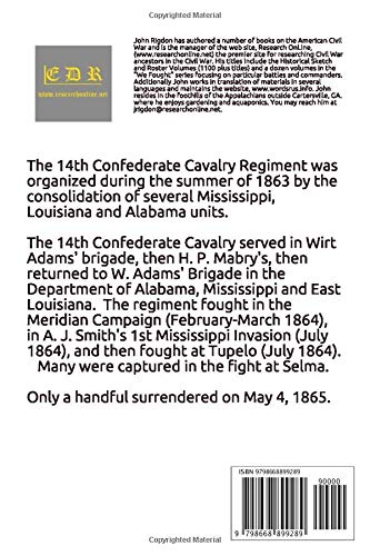 Historical Sketch And Roster Of The 14th Confederate Cavalry Regiment (Confederate Regulars Regimental History Series)