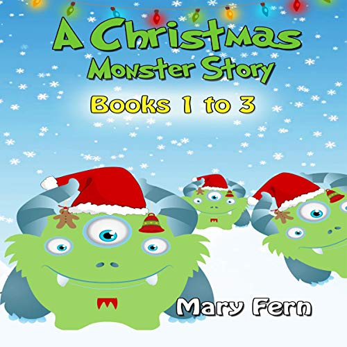 Christmas Monster Books 1 to 3 audiobook cover art
