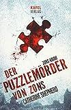 Der Puzzlemörder von Zons (Zons Thriller, Band 1)