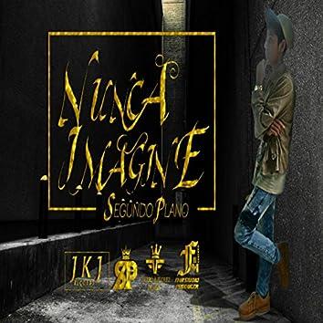 Nunca Imagine