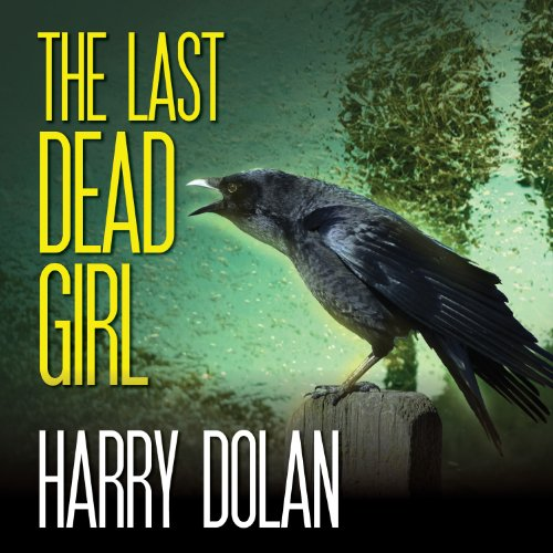 The Last Dead Girl audiobook cover art