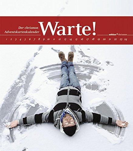 Warte!: Der chrismon-Adventskartenkalender (edition chrismon)