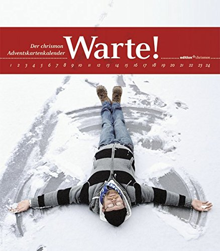 Warte!: Der chrismon-Adventskartenkalender (edition chrismon)
